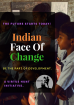 Indian Face Of Change (IFOC)